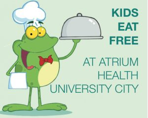 Kids Eat Free at Atrium Health University City